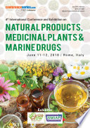 Proceedings of 4th International Conference and Exhibition on Natural Products  Medicinal Plants   Marine Drugs 2018