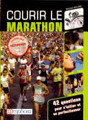 Pdf Courir le marathon ! Telecharger