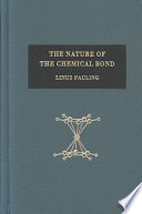 The Nature of the Chemical Bond and the Structure of Molecules and Crystals