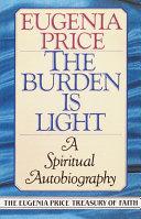 The Burden Is Light