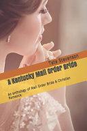 A Kentucky Mail Order Bride