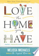 Love the Home You Have