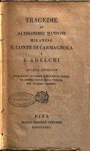 Tragedie di Alessandro Manzoni milanese Il conte di Carmagnola e l'Adelchi