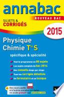 Annales Annabac 2015 Physique-Chimie Tle S Spécifique & spécialité