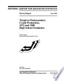 Trends in Postsecondary Credit Production, 1972 and 1980 High School Graduates