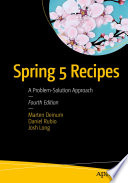 Spring 5 Recipes  : A Problem-Solution Approach