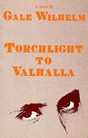 Torchlight to Valhalla
