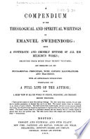 A Compendium of the Theological and Spiritual Writings of Emanuel Swedenborg     Second thousand Book