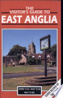 The Visitor s Guide to East Anglia