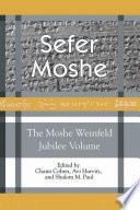 Sefer Moshe  The Moshe Weinfeld Jubilee Volume