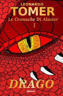 Le Cronache di Alaster Vol.1: Drago Pdf/ePub eBook
