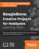BeagleBone  Creative Projects for Hobbyists