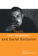 Youth, The `Underclass' and Social Exclusion [Pdf/ePub] eBook