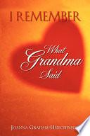 I Remember What Grandma Said Pdf/ePub eBook