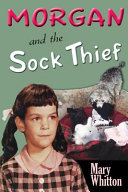 Morgan and the Sock Thief