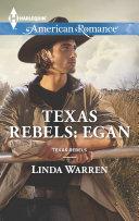 Texas Rebels: Egan