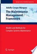 The Maintenance Management Framework