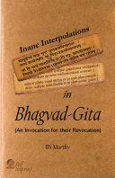 Inane Interpolations In Bhagvad Gita