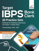 Target IBPS Bank Clerk 20 Practice Sets Workbook for Preliminary   Main Exam  16 in Book   4 Online Tests  7th Edition