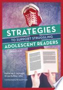 Strategies to Support Struggling Adolescent Readers  Grades 6 12