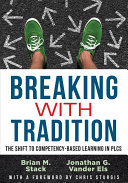 Breaking with Tradition