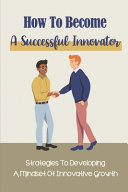 How To Become A Successful Innovator Book