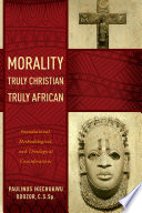 Morality Truly Christian Truly African