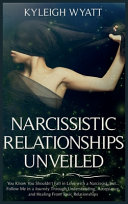Narcissistic Relationship Unveiled