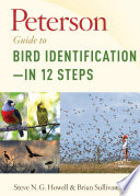 Peterson Guide to Bird Identification   in 12 Steps