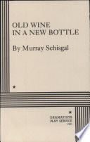 Read Online Old Wine in a New Bottle Epub