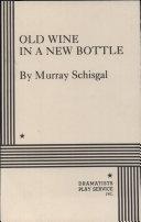 Old Wine in a New Bottle ebook