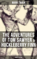 Pdf The Adventures of Tom Sawyer & Huckleberry Finn - Complete Edition