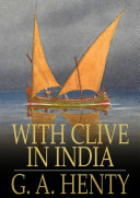 With Clive in India [Pdf/ePub] eBook