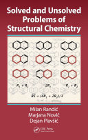 Solved and Unsolved Problems of Structural Chemistry Book