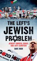 The Left s Jewish Problem