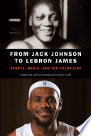 From Jack Johnson to Lebron James Book