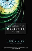 Uncovering the Mysteries of God Pdf/ePub eBook