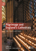 Pilgrimage and England s Cathedrals