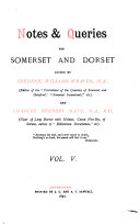 Notes   Queries for Somerset and Dorset