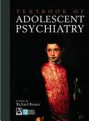 Textbook of Adolescent Psychiatry