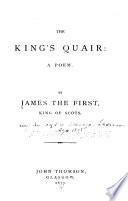 The King s Quair  a Poem