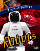 The Kids  Guide to Robots