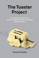 The Toaster Project [Pdf/ePub] eBook