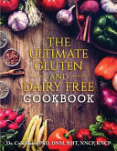 The Ultimate Gluten and Dairy Free Cookbook