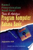 Kunci Penyelesaian Soal-soal Teori & Aplikasi Program Komputer Bahasa Basic