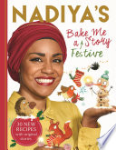 Nadiya s Bake Me a Festive Story