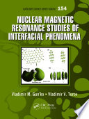 Nuclear Magnetic Resonance Studies of Interfacial Phenomena
