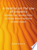 A treatise on the law of property