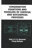 Conservation Equations And Modeling Of Chemical And Biochemical Processes Book