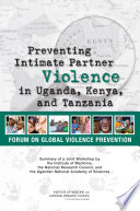 Preventing Intimate Partner Violence in Uganda, Kenya, and Tanzania